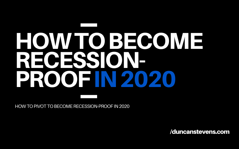 How to become recession proof in 2020