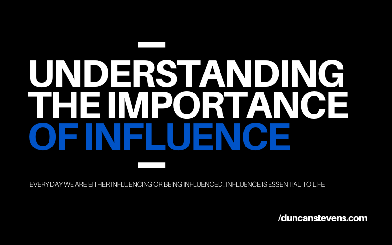 The importance of influence